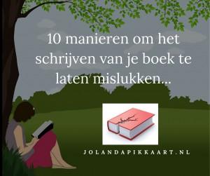 Laat je boek schrijven mislukken