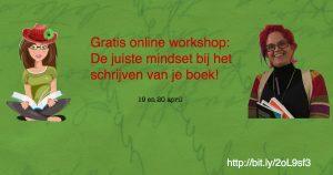 Gratis online workshop De juiste mindsetbij het schrijven van je boek