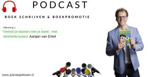 Podcast boeken schrijven & boekpromotie met Aartjan van Erkel