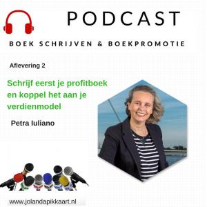 Podcast 2 Boek schrijven en boekpromotie met Petra Iuliano